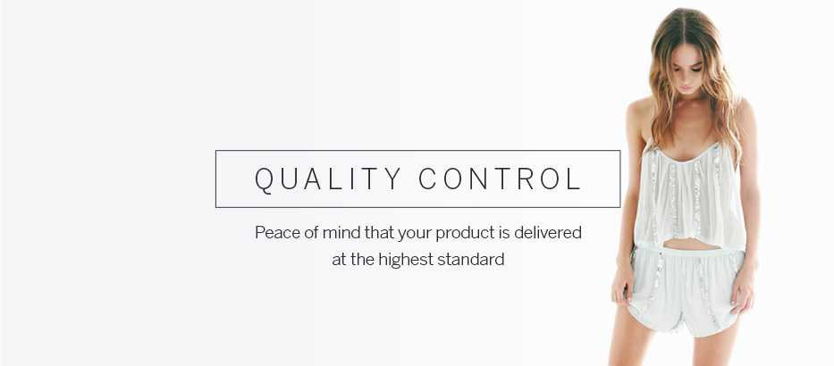 Peace of mind that your product is delivered at highest standard
